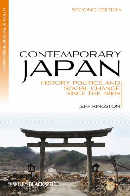 Contemporary Japan History, Politics, and Social Change since the 1980s 2nd 2012 edition cover