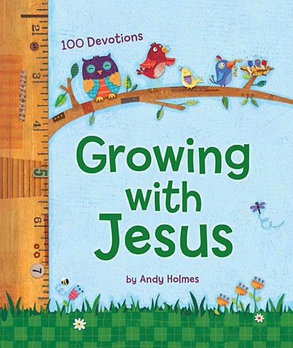 Growing with Jesus 100 Devotions  2014 9781400324071 Front Cover