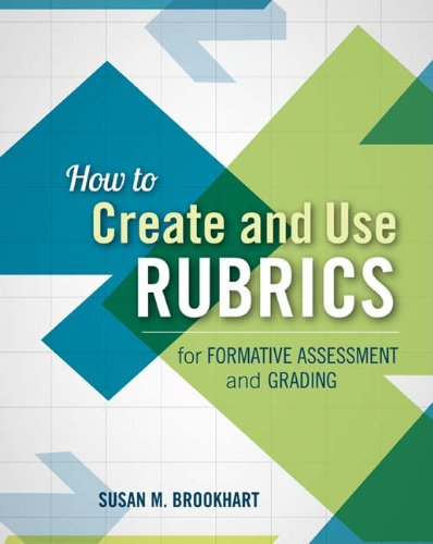 How to Create and Use Rubrics for Formative Assessment and Grading  N/A edition cover