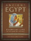 Ancient Egypt Everyday Life in the Land of the Nile  2008 edition cover