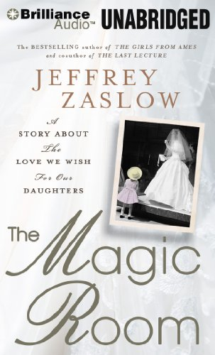 The Magic Room: A Story About the Love We Wish for Our Daughters Library Edition  2011 edition cover