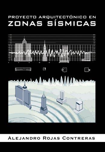 Proyecto Arquitectonico En Zonas Sismicas:   2012 edition cover