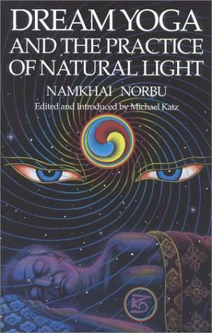 Dream Yoga and the Practice of Natural Light   1992 edition cover