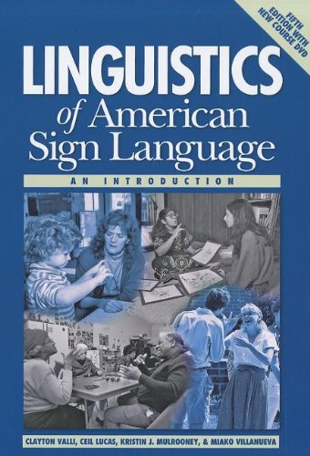 Linguistics of American Sign Language An Introduction 5th 2011 9781563685071 Front Cover