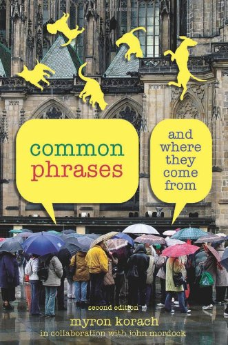 Common Phrases And Where They Come From 2nd edition cover
