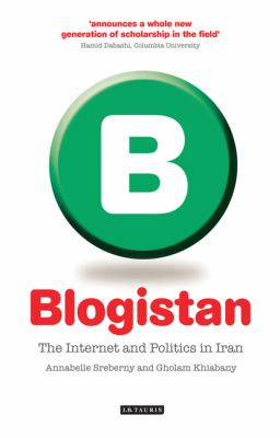 Blogistan The Internet and Politics in Iran  2010 edition cover