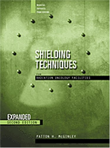 Shielding Techniques for Radiation Oncology Facilities  2nd 2002 (Revised) edition cover