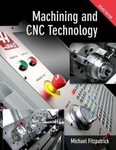 Machining and CNC Technology  2nd 2011 (Student Manual, Study Guide, etc.) edition cover