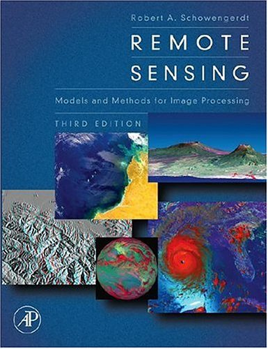 Remote Sensing Models and Methods for Image Processing 3rd 2007 9780123694072 Front Cover