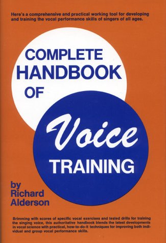 Complete Handbook of Voice Training  1st 1979 (Teachers Edition, Instructors Manual, etc.) edition cover