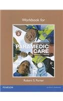 Workbook for Paramedic Care Principles and Practice, Volume 3 4th 2013 (Revised) edition cover