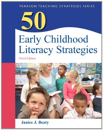 50 Early Childhood Literacy Strategies  3rd 2013 (Revised) edition cover