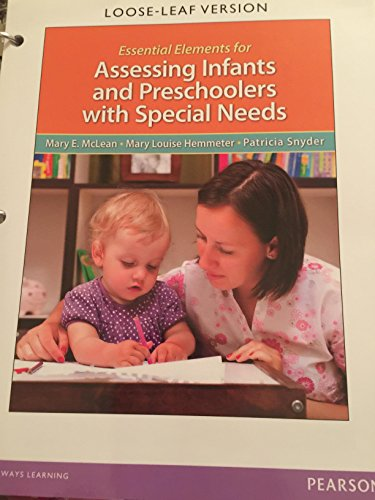 Essential Elements for Assessing Infants and Preschoolers with Special Needs   2014 9780132757072 Front Cover