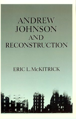 Andrew Johnson and Reconstruction   1988 edition cover