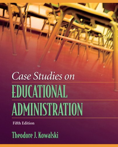Case Studies on Educational Administration  5th 2008 9780205509072 Front Cover
