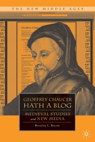 Geoffrey Chaucer Hath a Blog Medieval Studies and New Media  2010 9780230105072 Front Cover
