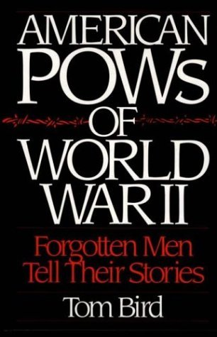 American POWs of World War II Forgotten Men Tell Their Stories  1992 9780275937072 Front Cover
