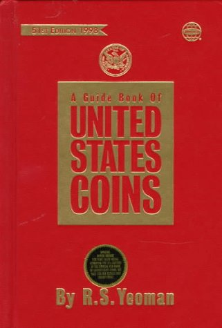1998 Guidebook of U. S. Coins : The Official Red Book 1st 1998 9780307199072 Front Cover