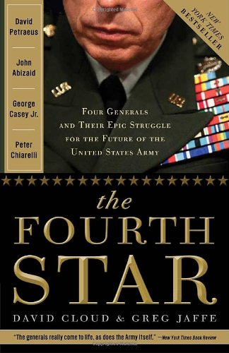 Fourth Star Four Generals and the Epic Struggle for the Future of the United States Army N/A edition cover