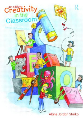 Creativity in the Classroom Schools of Curious Delight 4th 2010 (Revised) edition cover