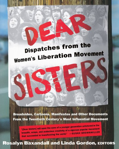 Dear Sisters Dispatches from the Women's Liberation Movement  2001 edition cover