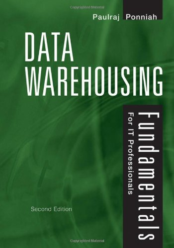 Data Warehousing Fundamentals for IT Professionals  2nd 2010 edition cover