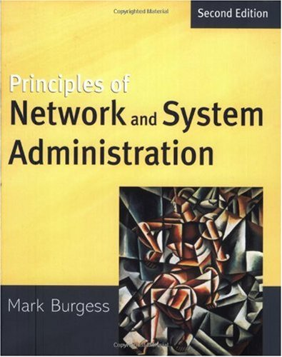 Principles of Network and System Administration  2nd 2004 (Revised) 9780470868072 Front Cover