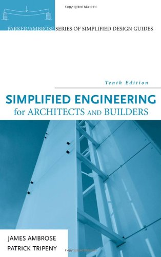 Simplified Engineering for Architects and Builders  10th 2006 (Revised) edition cover