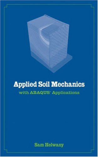 Applied Soil Mechanics with ABAQUS Applications   2007 edition cover