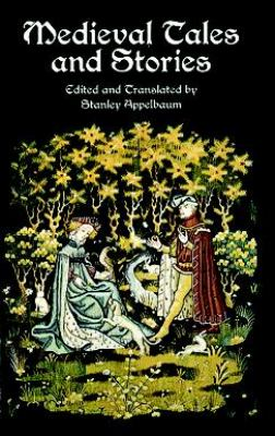 Medieval Tales and Stories 108 Prose Narratives of the Middle Ages  2000 edition cover