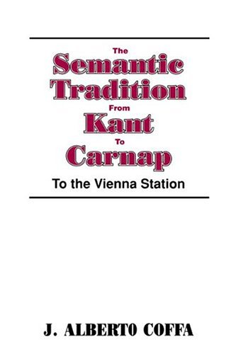 Semantic Tradition from Kant to Carnap To the Vienna Station  1993 edition cover