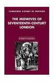 Midwives of Seventeenth-Century London   2000 9780521661072 Front Cover