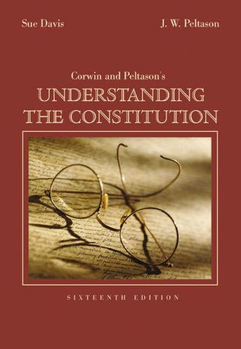 Understanding the Constitution  16th 2004 (Revised) 9780534614072 Front Cover