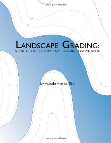 Landscape Grading: A Study Guide for the LARE Grading Examination  N/A edition cover