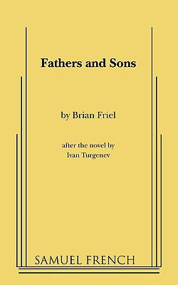 Fathers and Sons After Turgenev  1987 9780573691072 Front Cover