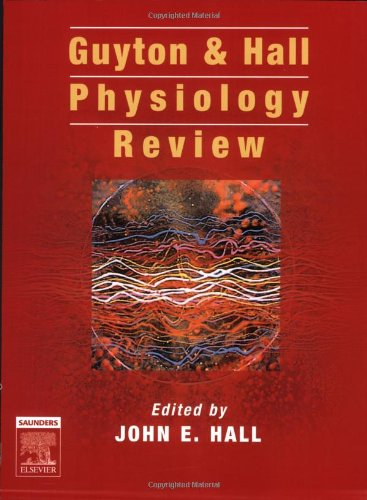 Guyton and Hall Physiology Review   2006 9780721683072 Front Cover