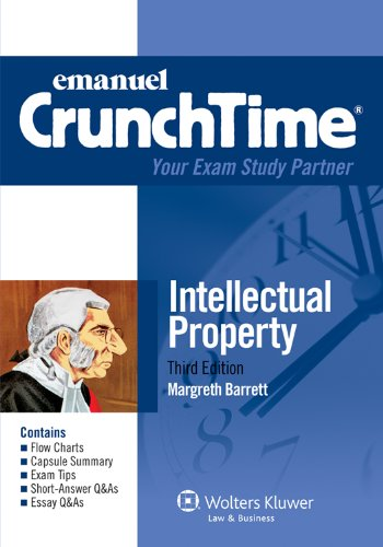 Crunchtime Intellectual Property 2012 3rd (Student Manual, Study Guide, etc.) edition cover