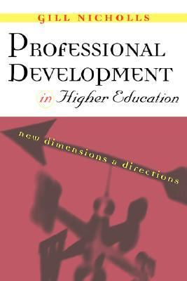 Professional Development in Higher Education New Dimensions and Directions  2001 9780749432072 Front Cover