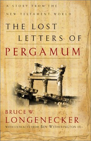 Lost Letters of Pergamum A Story from the New Testament World  2003 9780801026072 Front Cover