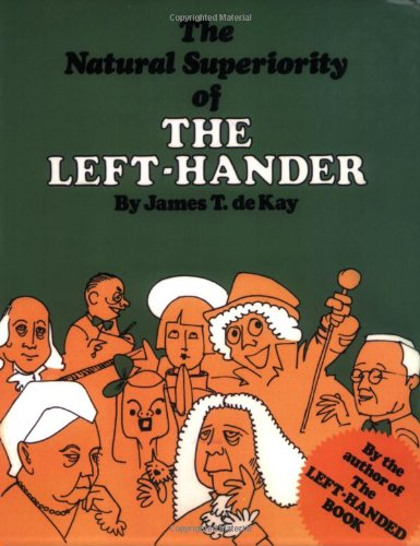 Natural Superiority of the Left-Hander  N/A 9780871313072 Front Cover