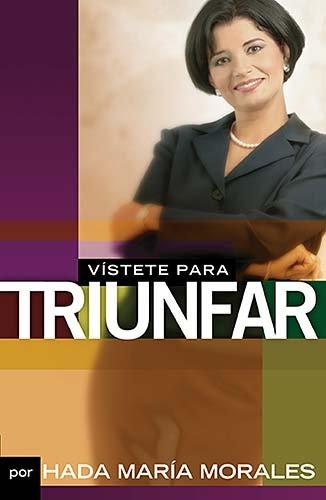 Vistete para Triunfar   2006 9780881130072 Front Cover