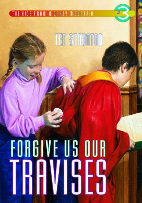 Forgive Us Our Travises   2000 9780889952072 Front Cover