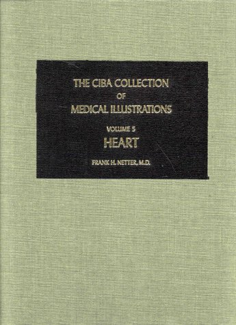 Netter Collection of Medical Illustrations Heart N/A edition cover