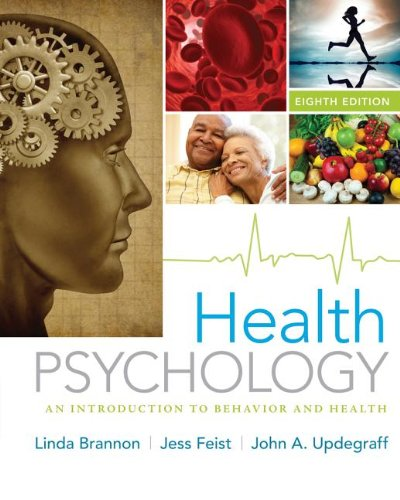 Health Psychology An Introduction to Behavior and Health 8th 2014 9781133593072 Front Cover