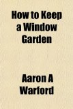 How to Keep a Window Garden N/A edition cover
