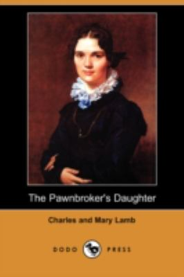 The Pawnbroker's Daughter:   2008 9781406549072 Front Cover