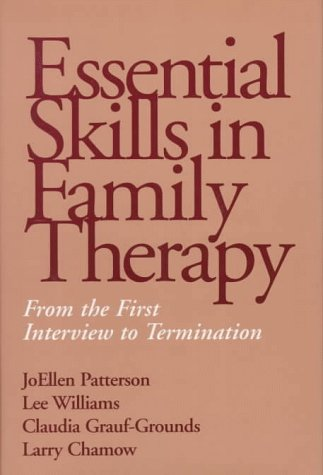 Essential Skills in Family Therapy From the First Interview to Termination  1998 edition cover