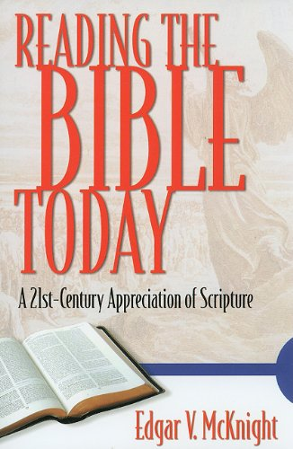 Reading the Bible Today : A 21st Century Appreciation of Scripture  2003 9781573124072 Front Cover