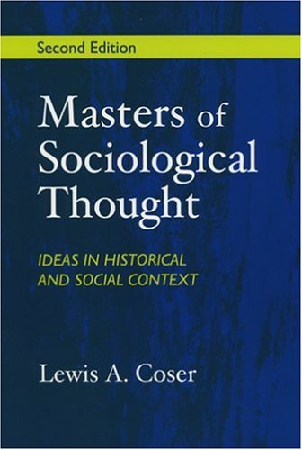 Masters of Sociological Thought Ideas in Historical and Social Context 2nd 1977 edition cover