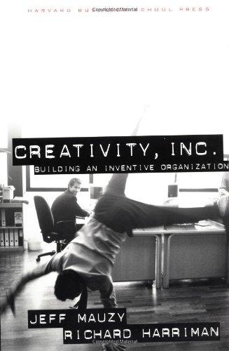Creativity, Inc. Building and Inventive Organization  2003 edition cover